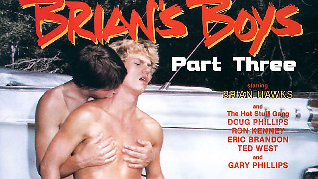 Brian's Boys Part Three